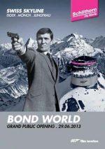 Schilthornbahn inszeniert Bond-World auf 2970 m – James Bond ist endgültig auf Piz Gloria zurückgekehrt